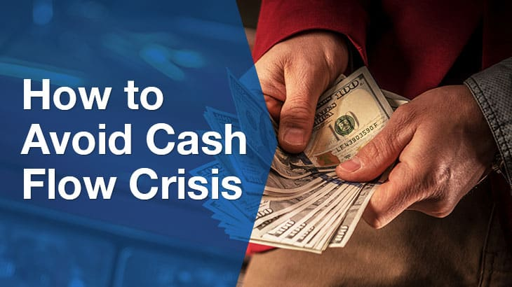 How to avoid Cash Flow Crisis